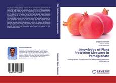 Couverture de Knowledge of Plant Protection Measures in Pomegranate