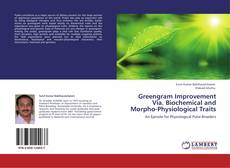Bookcover of Greengram Improvement Via. Biochemical and Morpho-Physiological Traits