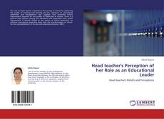 Обложка Head teacher's Perception of her Role as an Educational Leader