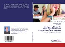 Bookcover of Analyzing Students' Learning Satisfaction Factors in HEIs of Pakistan