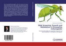 Bookcover of RNAi Screening: Growth and Metabolism in Drosophila melanogaster