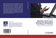 Обложка Repetitive Strain Injury Among The Information Technology (IT) Workers