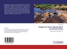 Bookcover of Impact of Toxic Waste Sites on Home Prices