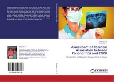 Bookcover of Assessment of Potential Association between Periodontitis and COPD