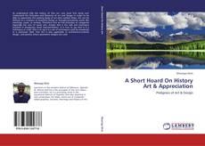 Bookcover of A Short Hoard On History Art & Appreciation