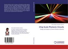 Bookcover of Chip-Scale Photonic Circuits