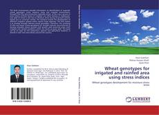 Обложка Wheat genotypes for irrigated and rainfed area using stress indices