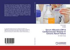 Buchcover von Serum Albumin,CRP & Cardiovascular Disease in Chronic Renal Failure