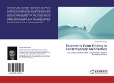 Обложка Parametric Form Finding in Contemporary Architecture