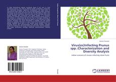 Virus(es)Infecting Prunus spp.:Characterization and Diversity Analysis的封面
