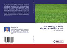 Bookcover of Zinc mobility in soil in relation to nutrition of rice