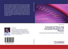 Couverture de Concept of Time and Unsolved Problems of Physics