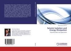 Portada del libro de Seismic Isolation and Energy Dissipation