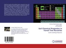 Bookcover of Soil Chemical Properties in Forest Tree Nurseries