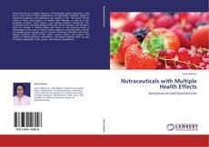 Nutraceuticals with Multiple Health Effects kitap kapağı