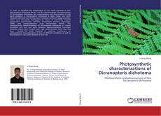 Bookcover of Photosynthetic characterizations of  Dicranopteris dichotoma