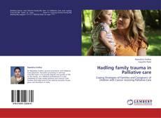 Copertina di Hadling family trauma in Palliative care