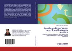 Couverture de Female academics' career growth and leadership position