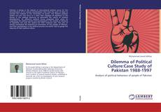 Bookcover of Dilemma of Political Culture:Case Study of Pakistan 1988-1997