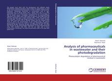 Bookcover of Analysis of pharmaceuticals in wastewater and their photodegradation