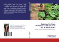 Buchcover von Pesticide Resistant Microorganisms and their use as Biofertilizers