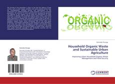 Copertina di Household Organic Waste and Sustainable Urban Agriculture