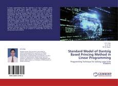 Bookcover of Standard Model of Dantzig Based Princing Method in Linear Programming