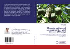 Characterization and Management of Viral Diseases of Papaya的封面