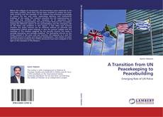 Buchcover von A Transition from UN Peacekeeping to Peacebuilding
