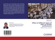 Bookcover of Effect of different types of litter on broiler performance