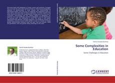 Portada del libro de Some Complexities in Education