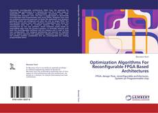 Capa do livro de Optimization Algorithms For Reconfigurable FPGA Based Architectures