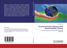 Bookcover of Environmental Literacy And Sustainability Values