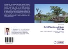 Bookcover of Solid Waste and River Ecology