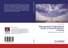 Management of Agricultural Sector in Amravati District- A Survey的封面