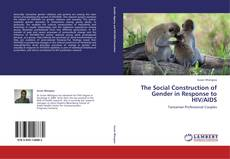 Copertina di The Social Construction of Gender in Response to HIV/AIDS