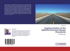 Portada del libro de Implementation of the AASHTO Pavement Design Procedures