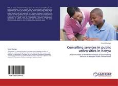 Conselling services in public universities in Kenya的封面