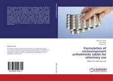 Copertina di Formulation of muticomponent anthelmintic tablet for veterinary use