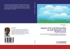 Buchcover von Impact of EI and Personality on Job Attitudes and Performance