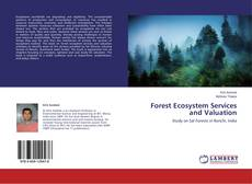 Bookcover of Forest Ecosystem Services and Valuation