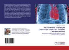 Copertina di Anaesthesia Technique Evaluation: Pediatric Cardiac Catheterization