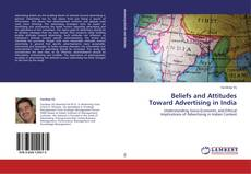 Bookcover of Beliefs and Attitudes Toward Advertising in India