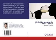 Capa do livro de Alcohol Consumption in Indian Dentists