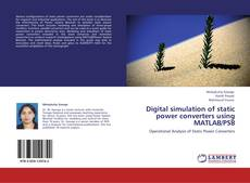 Buchcover von Digital simulation of static power converters using MATLAB/PSB