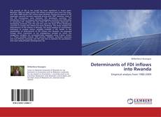 Portada del libro de Determinants of FDI inflows into Rwanda
