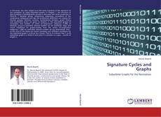 Bookcover of Signature Cycles and Graphs