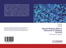 Bookcover of Dental Plaque's Role in Clearance of Salivary Sucrose
