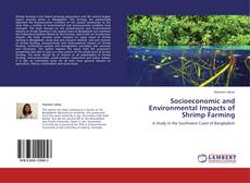 Bookcover of Socioeconomic and Environmental Impacts of Shrimp Farming