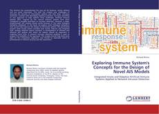 Portada del libro de Exploring Immune System's Concepts for the Design of Novel AIS Models